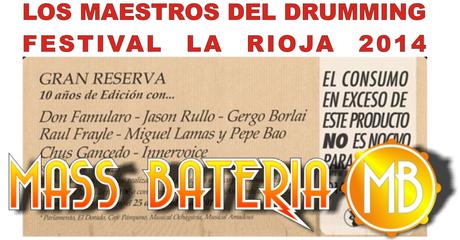 Todos los maestros del Drumming Festival La Rioja 2014