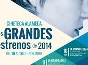 Grandes Estrenos 2014, Cineteca Alameda