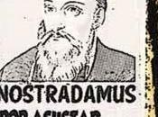 Mitos inconsumibles: profecías Nostradamus 2015 Umberto