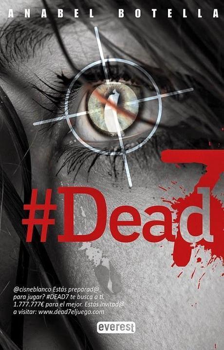 Novedad Juvenil: '#Dead7′ de Anabel Botella Soler