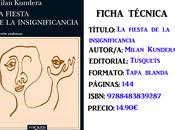 Reseña: fiesta insignificancia, Milan Kundera