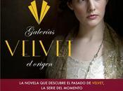 """orígenes """"Velvet"""" novelización """"Cuéntame cuento"""" regalo perfecto"""