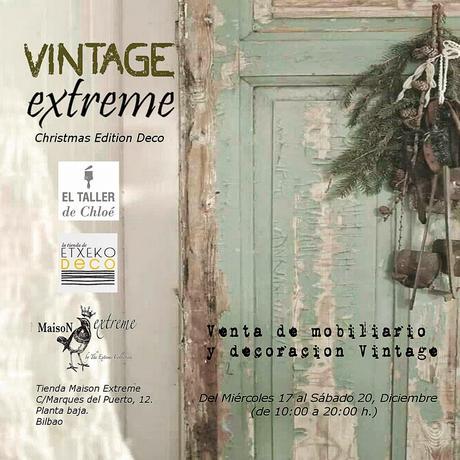 Vintage extreme bilbao 17 20 dic en navidad regala decoraci n paperblog - Decoracion bilbao ...