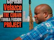 German Velazco Cuban Timba-Fusion Project