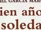 Seguro sueño -insistían oficiales Macondo pasado nada. Cien Años Soledad Gabriel García Márquez