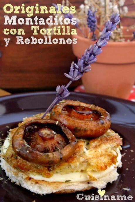 tapas, tapas originales, aperitivos, rebollones, robellones, níscalos, tortilla, huevos, queso, recetas originales, recetas de cocina, humor, gastronomía, cuisíname, recetas fáciiles, yummy recipes