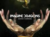 Smoke+Mirrors, nuevo Imagine Dragons