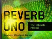 Reverb Uno: Lista Reproducción Definitiva (Last.fm, Spotify YouTube)