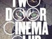 door cinema club-Touris history(2010)