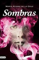 SOMBRAS   de Marta Rivera de la Cruz