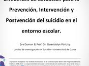 Directrices para prevención, intervención postvención suicidio escolares Dumon Portzky