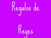 Regalos Reyes