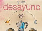 Reseña: cafés desayuno (Lidia Herbada)