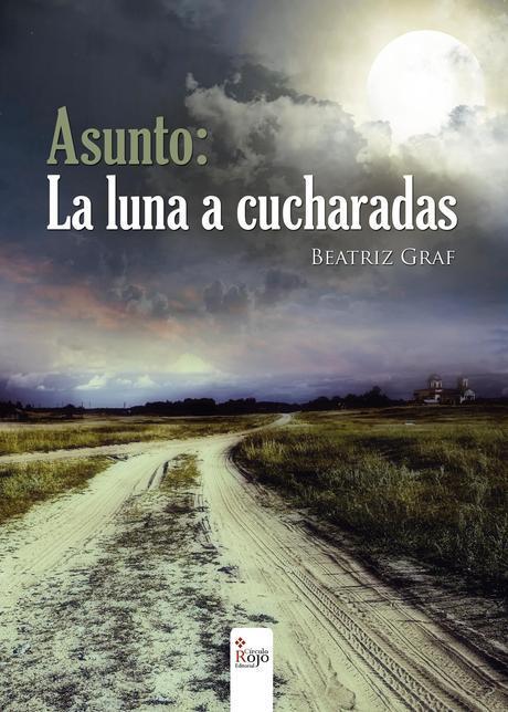 http://editorialcirculorojo.com/asunto-la-luna-a-cucharadas/