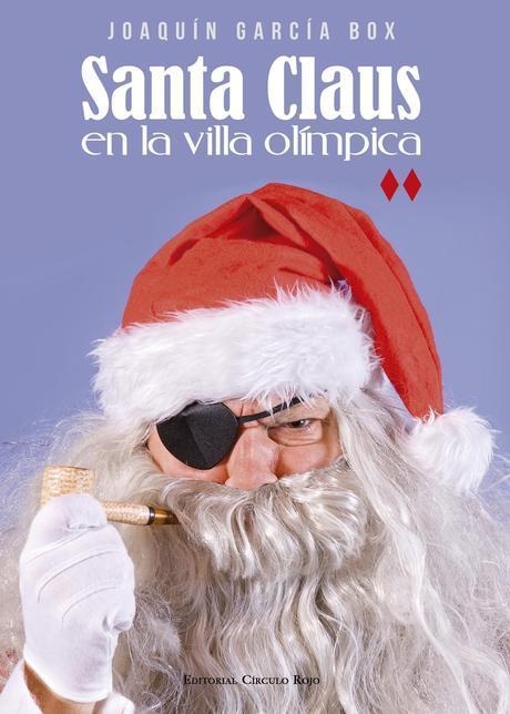 http://editorialcirculorojo.com/santa-claus-en-la-villa-olimpica/