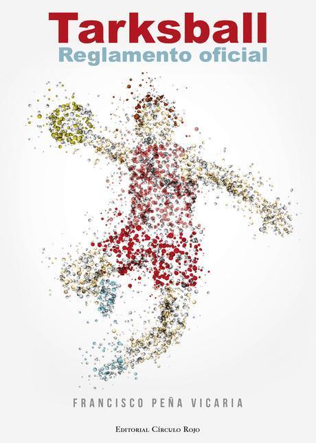 http://editorialcirculorojo.com/tarksball-reglamento-oficial/