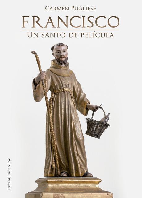 http://editorialcirculorojo.com/francisco-un-santo-de-pelicula/