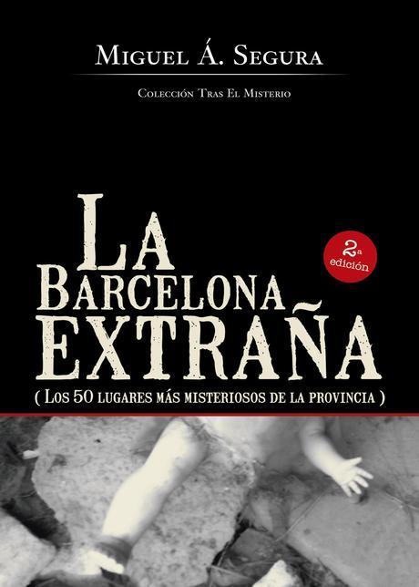 http://editorialcirculorojo.com/la-barcelona-extrana/
