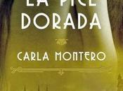 """Reseña: piel dorada"""" Carla Montero"""