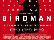 BIRDMAN inesperada virtud ignorancia) (USA, 2014) COMEDIA, DRAMA, FANTÁSTICO