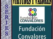 SERIES Virtudes Valores Fundación Convalores