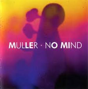 El bajista alemán Peter Muller publica No Mind