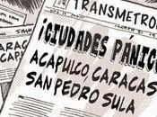 """""""Ciudades Pánico""""... Caracas, Acapulco Pedro Sula"""