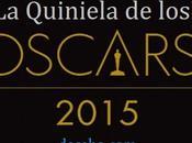 Quiniela Oscars 2015