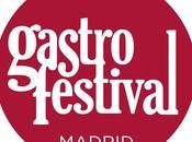 puedes perder! Gastrofestival Madrid 2015