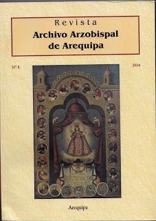 NUEVO NÚMERO de la Revista del Archivo Arzobispal de Arequipa (nº 8, 2014, 372 pp)