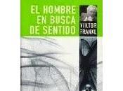 Reseña #49: HOMBRE BUSCA SENTIDO Viktor Frankl