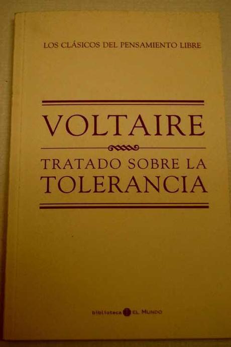 Voltaire, Tolerancia, Intolerancia