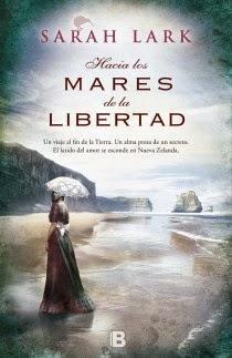 Hacia los mares de la libertad. Sarah Lark