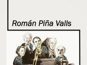 general musa, Román Piña Valls