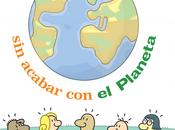 Cómo vivir acabar planeta. Manual para jóvenes inquietos (...y adultos preocupados)