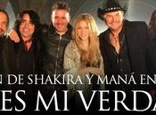 """Verdad"""" Maná junto Shakira"""