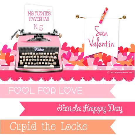 Mis Fuentes Favoritas Nº5 : Hoy 10 Fuentes Favoritas para San Valentín y descargar GRATIS!