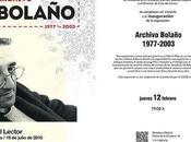 """Bolañomanía XXVI: Exposición """"Archivo Bolaño. 1977-2003″."""