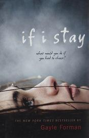 """Reseña: stay"""", Gayle Forman"""