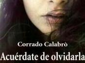 Acuérdate olvidarla, Corrado Calabrò