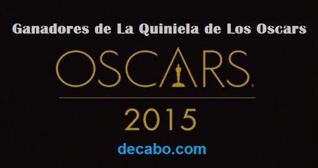 ganadores la quiniela de los oscars 2015 decabo