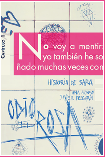 ~♥ Reseña #140 = Odio el rosa: Historia de Sara ~ Ana Alonso & Javier Pelegrín