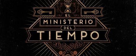 [El Seriéfilo Enigmático] El Ministerio del Tiempo: Guardianes de la historia