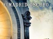 «Las rutas misterio: Madrid oscuro» Alberto Granados
