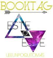 Book Tag 13: Este o este