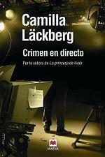 Crimen en directo (Camilla Läckberg)