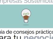 Guía Empresas Sostenibles: consejos prácticos para negocio Natural Fenosa