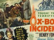 CICLO WESTERN Ox-Bow Incident (Incidente Ox-Bow) William Wellman
