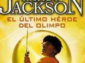Reseña Percy Jackson último héroe olimpo