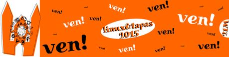 LINUX & TAPAS 2015: UN EVENTO PARA LOS QUE NO TENÉIS NI IDEA DE LINUX O SI